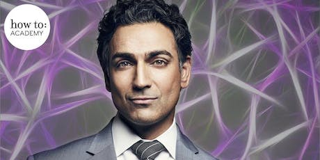 How to: Rewire Your Brain. With Dr Rahul Jandial.   tickets
