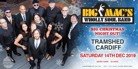 Big Macs Wholly Soul Band (Tramshed, Cardiff) tickets