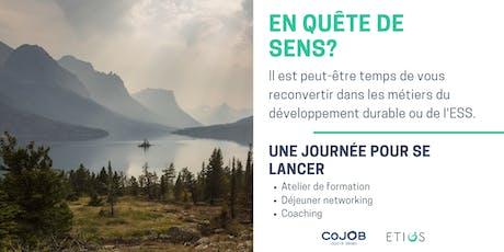 """Journée de formation ETIOS : """"Se reconvertir dans le développement durable et l'ESS"""" billets"""