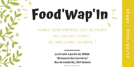 Food'Wap'In, venez rencontrer les acteurs du circuit court de Wallonie Picarde ! billets
