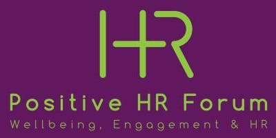 Positive HR Forum August Meeting