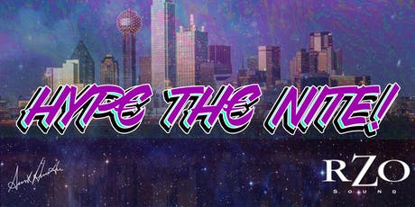 HYPE THE NITE tickets