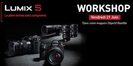 WORKSHOP PANASONIC LUMIX #COMING #SOON billets