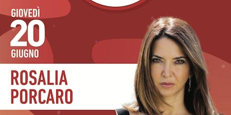 Fatti una risata con Rosalia Porcaro biglietti