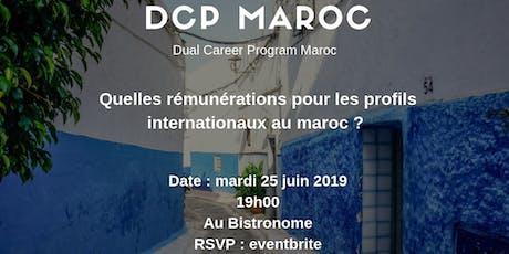 Soirée Networking - Quelles rémunérations aux Maroc ? billets