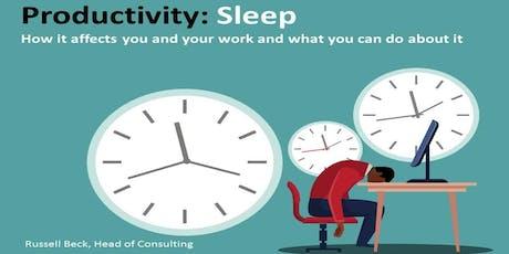 Productivity: Sleep - Cambridge tickets