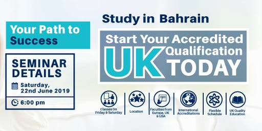 FREE SEMINAR on UK Accredited Qualification in Bahrain