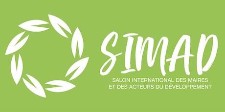 Salon International des Maires et des Acteurs du Développement (SIMAD 2019) billets