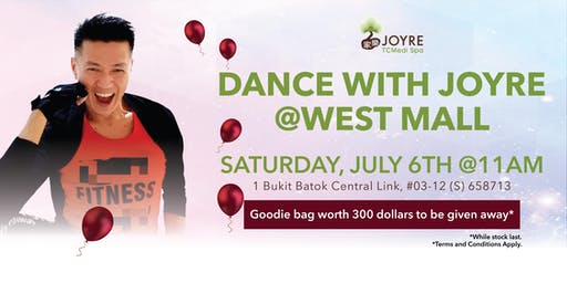 Dance with Joyre @ West Mall