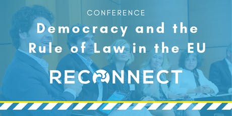RECONNECT International Conference: Rule of Law and Democracy in the EU billets
