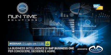 La Business Intelligence di SAP BUSINESS ONE per conoscere, decidere, agire biglietti