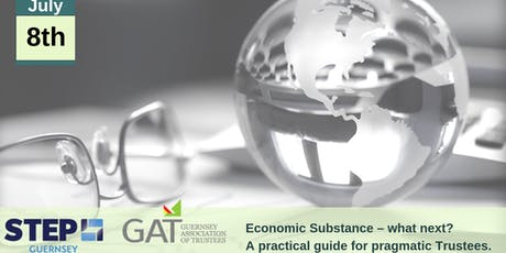 GAT/STEP Combined Special Event - Economic Substance – what next? tickets