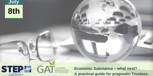GAT/STEP Combined Special Event - Economic Substance – what next?