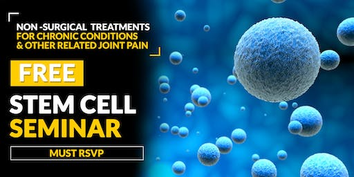 FREE Stem Cell and Regenerative Medicine Seminar- Johns Island, SC 6/24