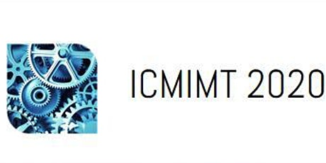 2020 IEEE 11th International Conference on Mechanical and Intelligent Manufacturing Technologies (ICMIMT 2020) tickets