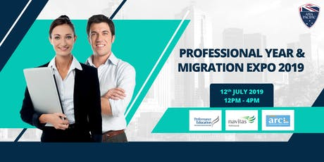PROFESSIONAL YEAR & MIGRATION EXPO 2019! tickets