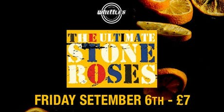 THE ULTIMATE STONE ROSES  tickets