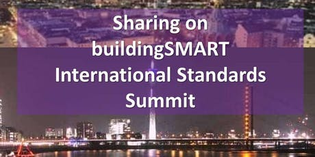 Sharing on buildingSMART International Standards Summit tickets