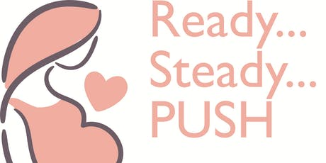 Antenatal Midwife-led Birth Class. Ready...Steady...PUSH! tickets