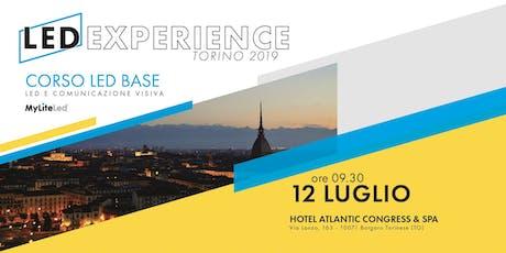 LED EXPERIENCE | CORSO LED | TORINO 2019 biglietti