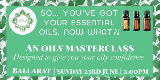 Oil masterclass - So you've got your oils, now what?!?