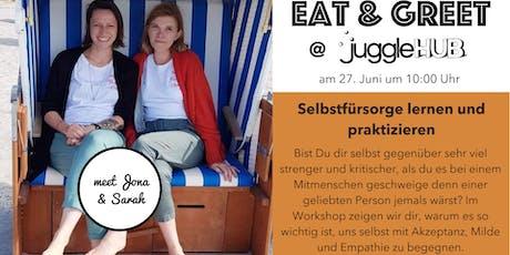 Eat & Greet: Selbstfürsorge lernen und praktizieren Tickets