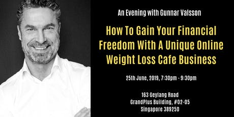 How To Gain Your Financial Freedom with a Unique Online WeightLoss Cafe Biz tickets