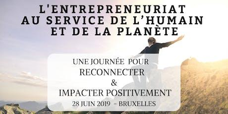 L'entreprenariat au service de l'Humain et de la planète tickets