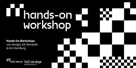 Hands-On Workshops: tell-me days Tickets