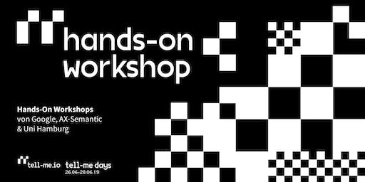 Hands-On Workshops: tell-me days