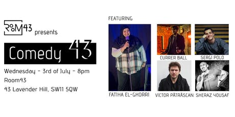 Comedy 43 - 3rd of July tickets