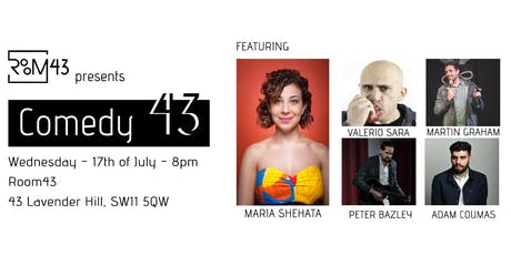 Comedy 43 - 17th of July tickets