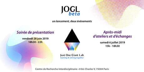 Journée de lancement de JOGLbeta par Just One Giant Lab billets