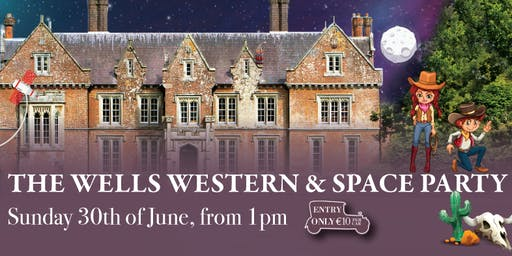 The Wells Western & Space Party!