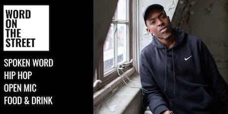 Word on the Street- Suli Breaks, Spoken Word Open Mic & Rap Cypher tickets
