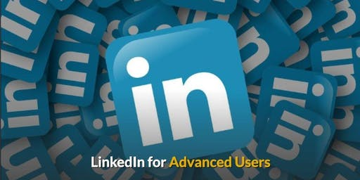 Advanced LinkedIn, a workshop for existing users - Tuesday 10th September 2019
