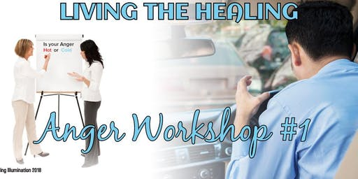 Living the Healing Anger Workshop - Sydney, NSW!