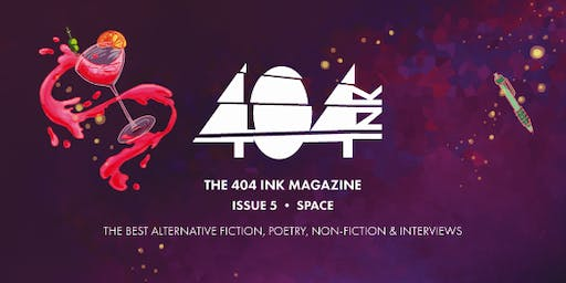404 Ink Magazine Launch: Writing across galaxies