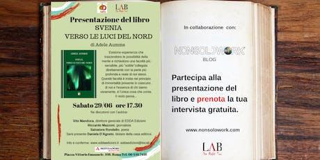 """Presentazione libro: """"SVENJA   VERSO LE LUCI DEL NORD"""" biglietti"""