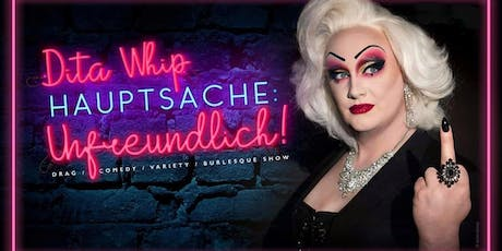 Mottnic • Salon Skandalöös • Comedy mit Drag Queen Dita Whip Tickets