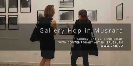 Gallery Hop in Musrara tickets