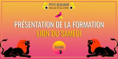 LION+DU+SAMEDI+%3A+Pr%C3%A9sentation+de+la+formatio