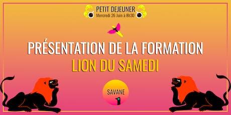 LION DU SAMEDI : Présentation de la formation billets