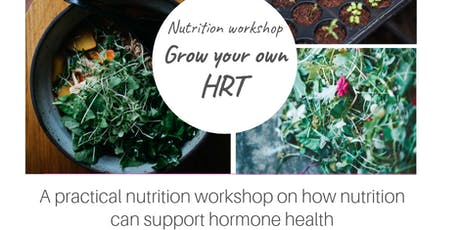 Peri-menopause: Grow your own HRT tickets