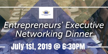Entrepreneur's Executive Networking Dinner Tickets