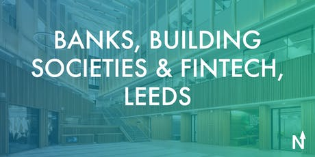 FinTech North - Banks, Building Societies & FinTechs tickets