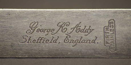 Talk - An A-Z of Sheffield Cutlery Manufacturers (Part 1) tickets