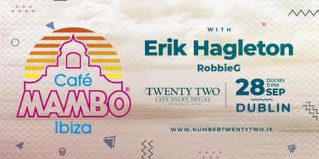 CAFE MAMBO TAKE OVER @ TWENTY TWO DUBLIN tickets