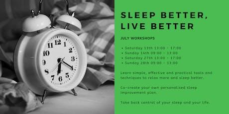 Sleep Better, Live Better: July Workshops  tickets