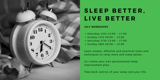 Sleep Better, Live Better: July Workshops
